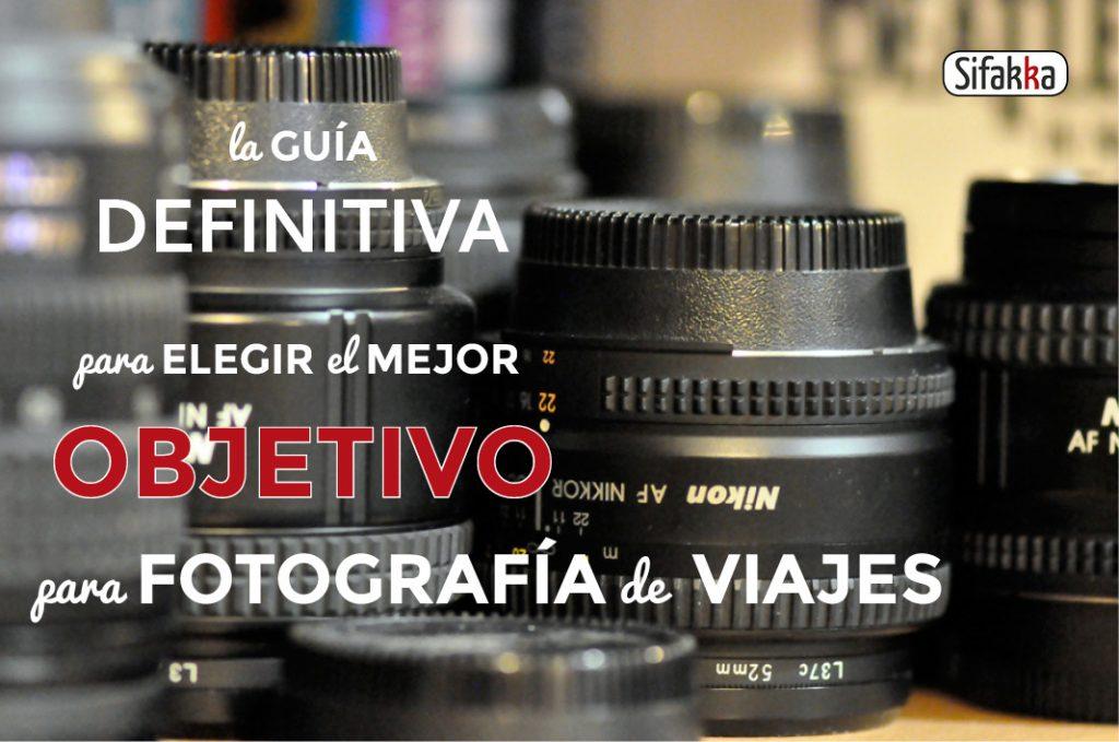 La guía definitiva para elegir el mejor objetivo para Fotografía de ...